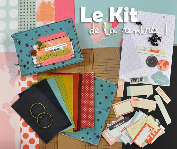 Le Kit de la Rentrée en boutique ... enfin !
