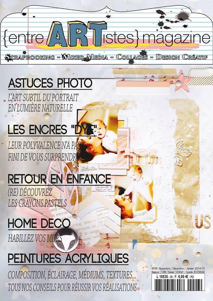 &quot&#x3B;Entre Artistes&quot&#x3B; ... le mag' # opus 26 !