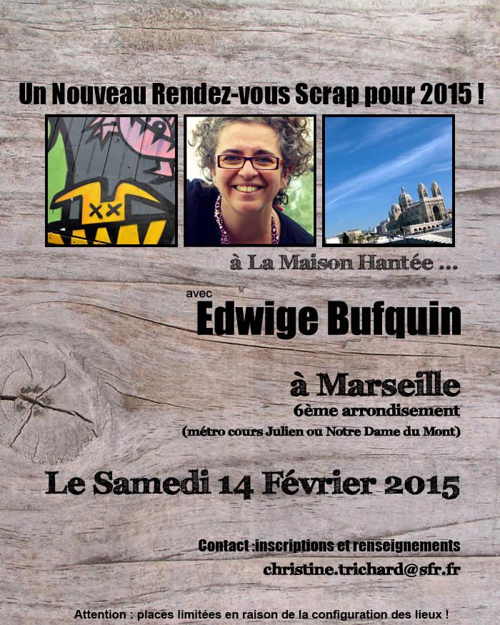 Un  nouveau Rdv Scrap à Marseille !